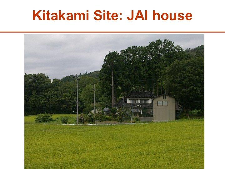 Kitakami Site: JAI house 34