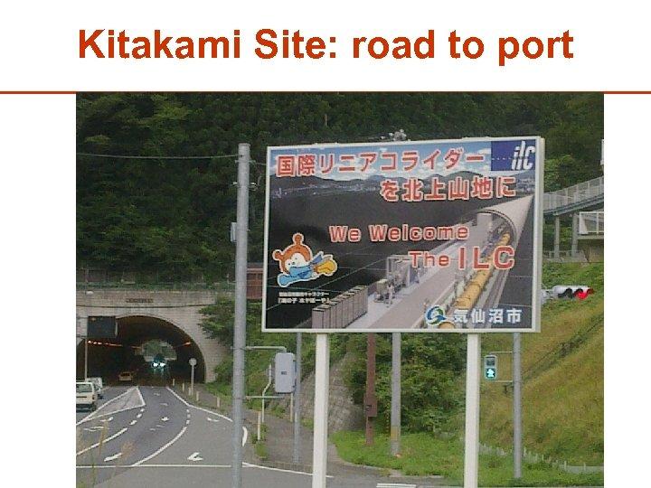 Kitakami Site: road to port 36