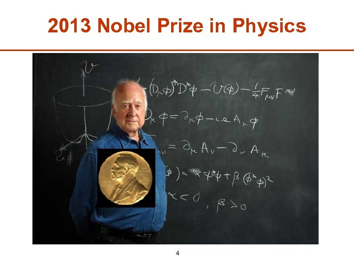 2013 Nobel Prize in Physics 4