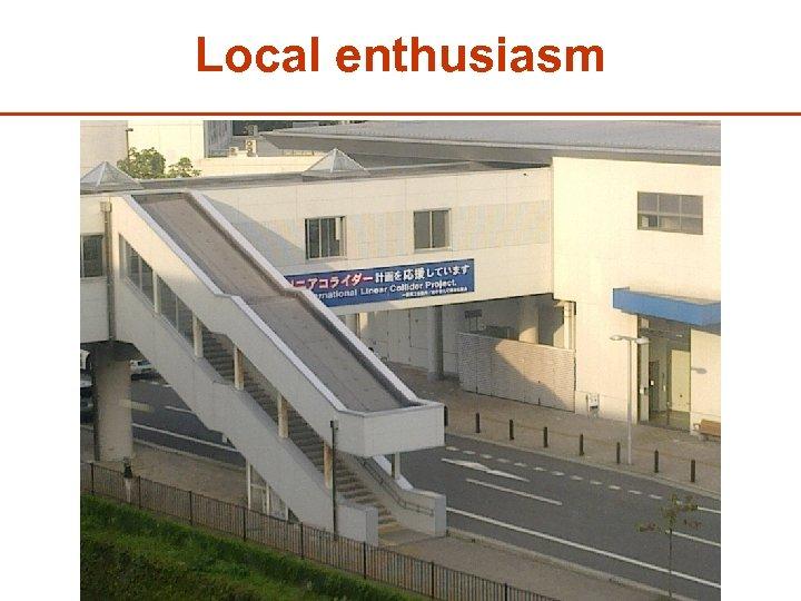 Local enthusiasm 40