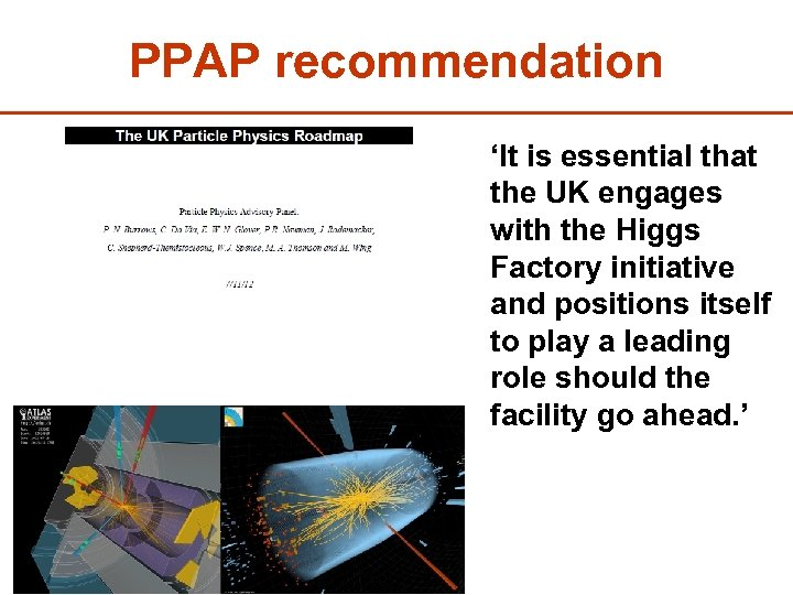 PPAP recommendation 'It is essential that the UK engages with the Higgs Factory initiative