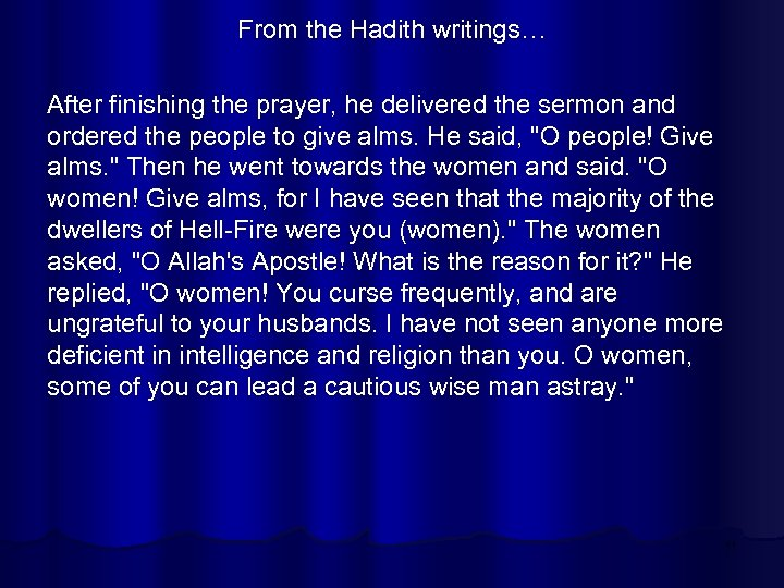 From the Hadith writings… After finishing the prayer, he delivered the sermon and ordered
