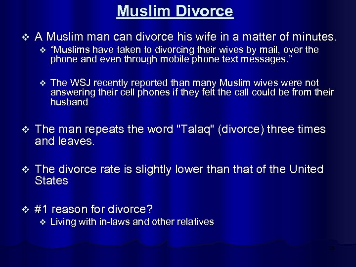 Muslim Divorce v A Muslim man can divorce his wife in a matter of