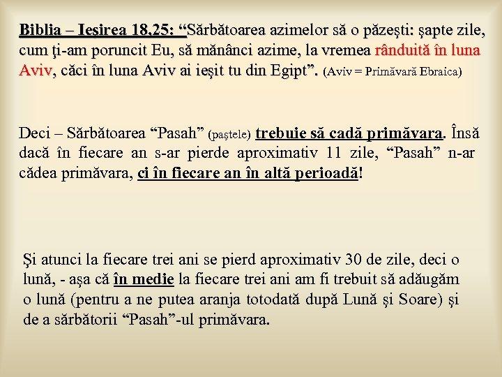 """Biblia – Ieşirea 18, 25: """"Sărbătoarea azimelor să o păzeşti: şapte zile, cum ţi-am"""
