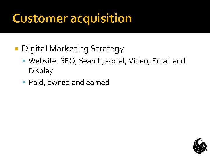 Customer acquisition Digital Marketing Strategy Website, SEO, Search, social, Video, Email and Display Paid,