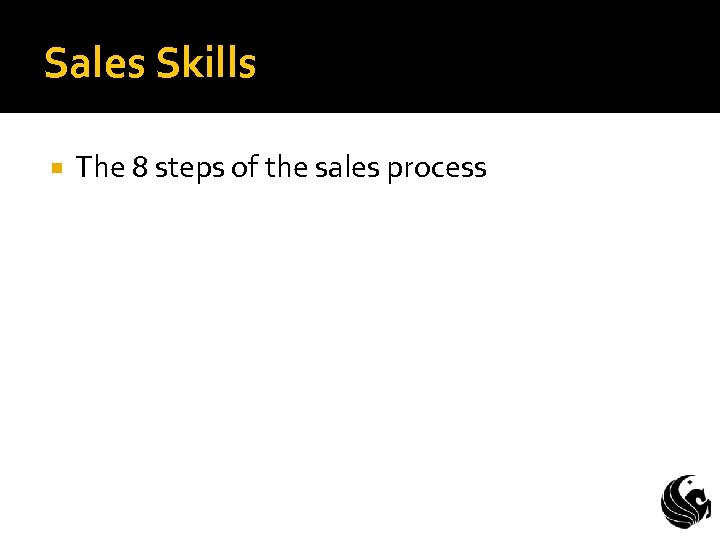 Sales Skills The 8 steps of the sales process