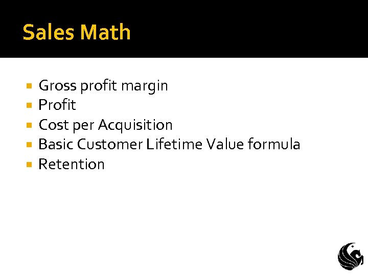 Sales Math Gross profit margin Profit Cost per Acquisition Basic Customer Lifetime Value formula