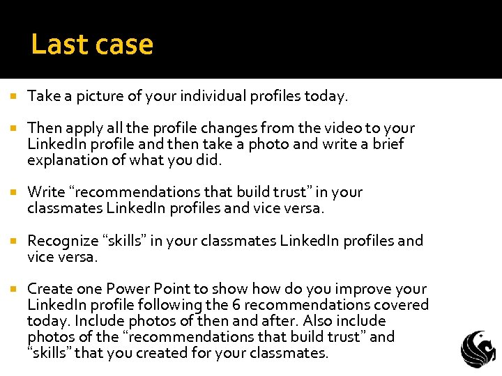 Last case Take a picture of your individual profiles today. Then apply all the