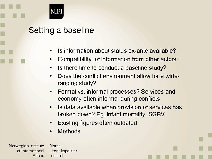 Setting a baseline • • Norwegian Institute of International Affairs Is information about status