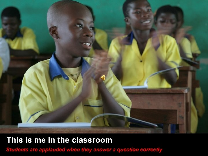 This is me in the classroom (click icon for sound) This is me in