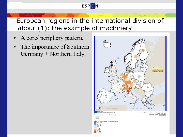 7/25 European regions in the international division of labour (1): the example of machinery