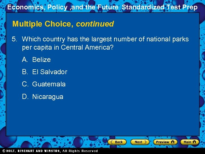 Economics, Policy , and the Future Standardized Test Prep Multiple Choice, continued 5. Which