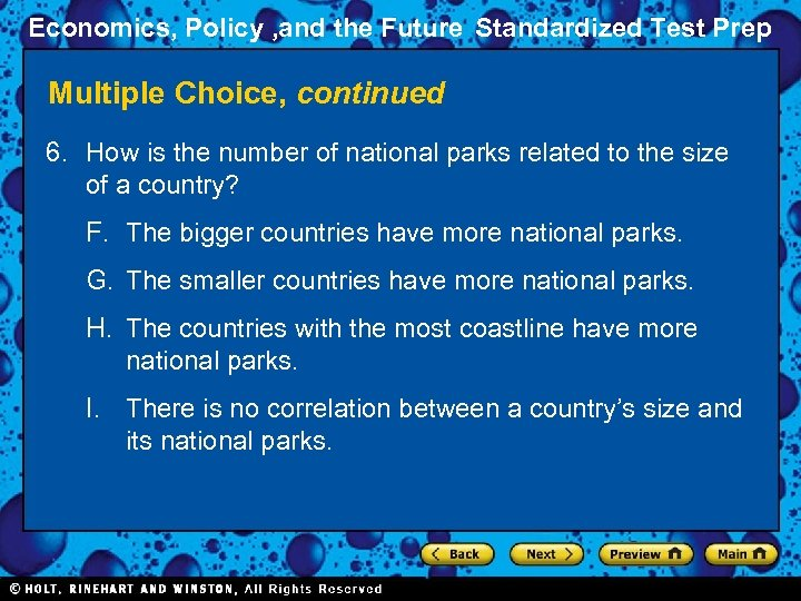 Economics, Policy , and the Future Standardized Test Prep Multiple Choice, continued 6. How