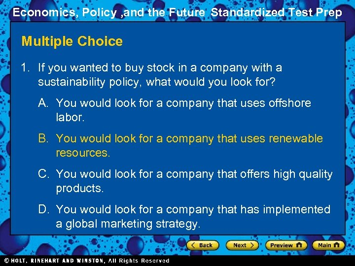 Economics, Policy , and the Future Standardized Test Prep Multiple Choice 1. If you
