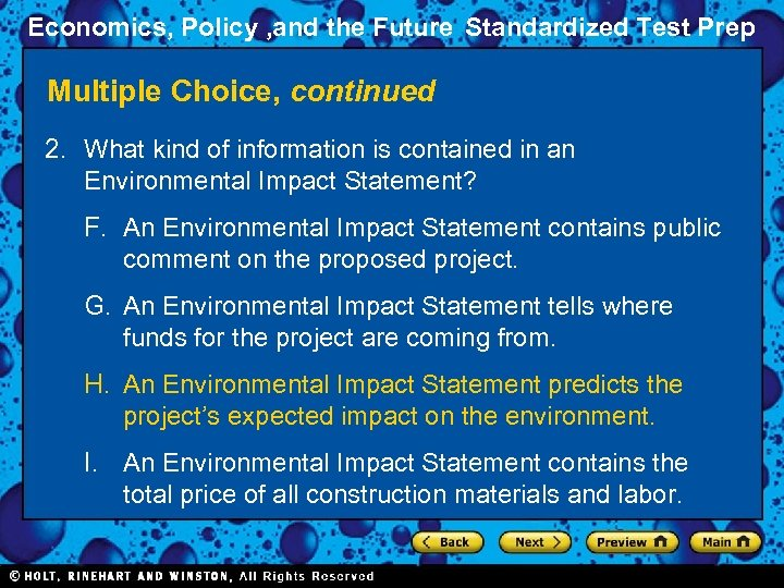 Economics, Policy , and the Future Standardized Test Prep Multiple Choice, continued 2. What