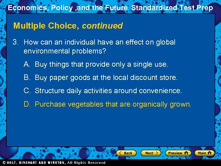 Economics, Policy , and the Future Standardized Test Prep Multiple Choice, continued 3. How