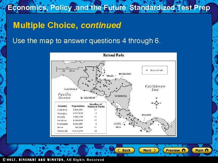 Economics, Policy , and the Future Standardized Test Prep Multiple Choice, continued Use the