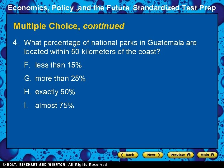 Economics, Policy , and the Future Standardized Test Prep Multiple Choice, continued 4. What