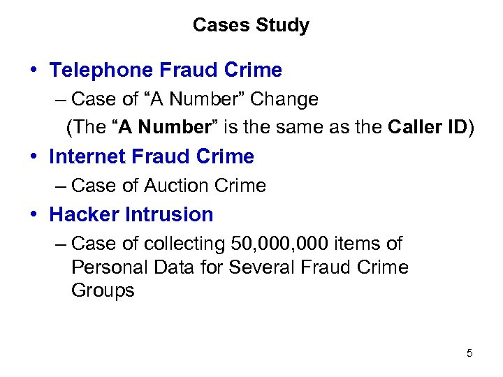 """Cases Study • Telephone Fraud Crime – Case of """"A Number"""" Change (The """"A"""