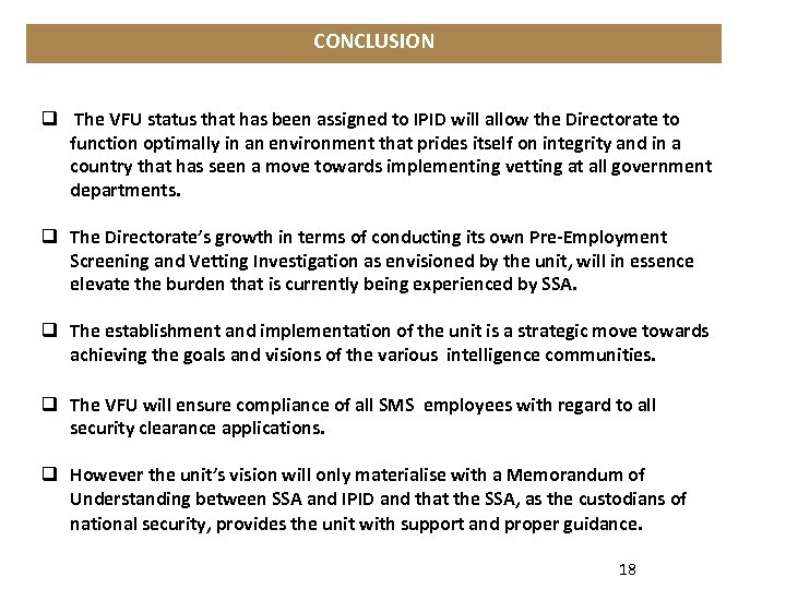 CONCLUSION q The VFU status that has been assigned to IPID will allow the