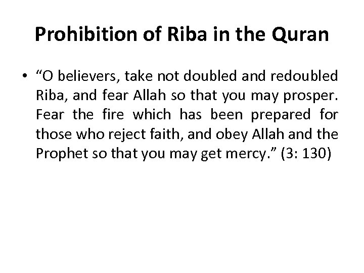 """Prohibition of Riba in the Quran • """"O believers, take not doubled and redoubled"""