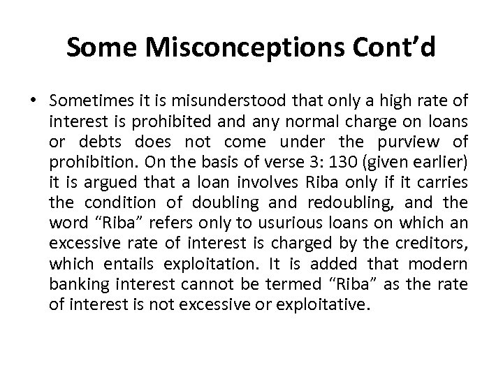 Some Misconceptions Cont'd • Sometimes it is misunderstood that only a high rate of