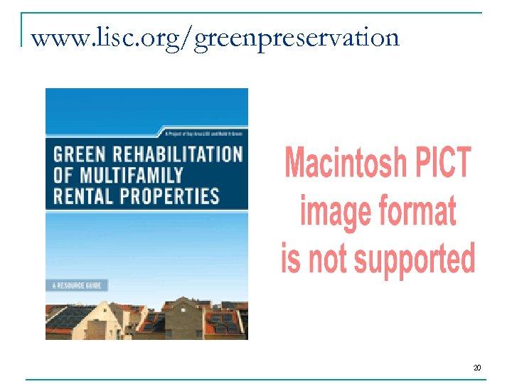 www. lisc. org/greenpreservation 20