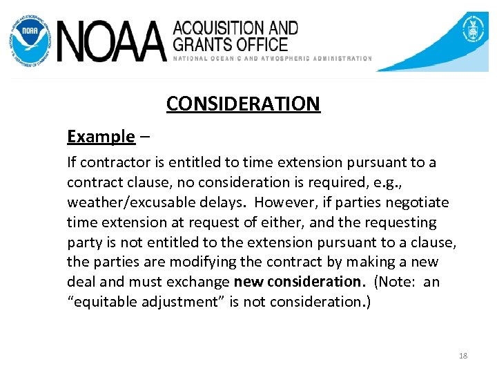 CONSIDERATION Example – If contractor is entitled to time extension pursuant to a contract