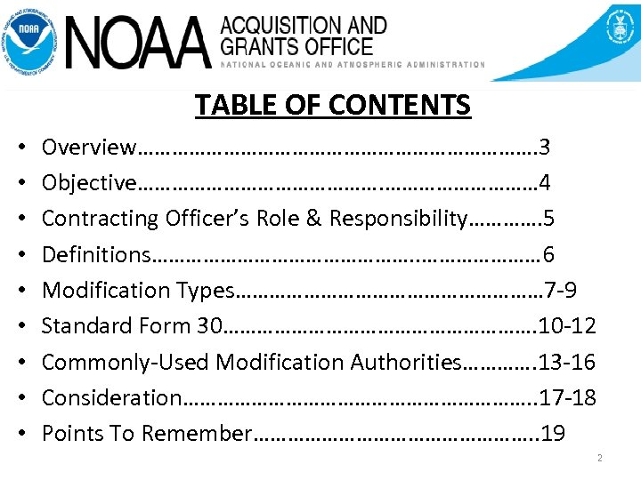 TABLE OF CONTENTS • • • Overview………………………………. 3 Objective………………… 4 Contracting Officer's Role &