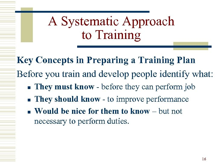 A Systematic Approach to Training Key Concepts in Preparing a Training Plan Before you