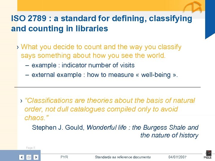ISO 2789 : a standard for defining, classifying and counting in libraries › What