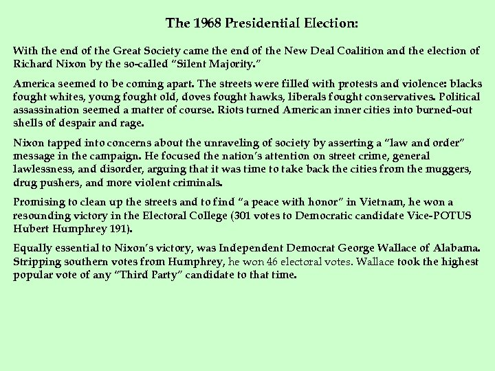 The 1968 Presidential Election: With the end of the Great Society came the end