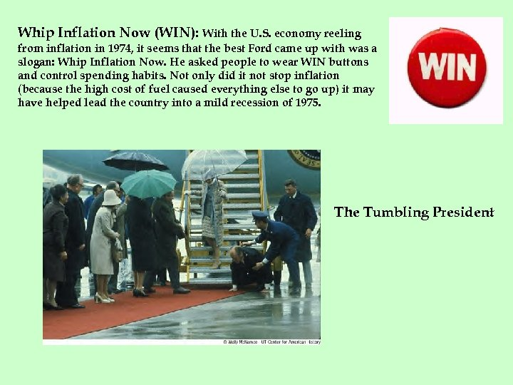 Whip Inflation Now (WIN): With the U. S. economy reeling from inflation in 1974,