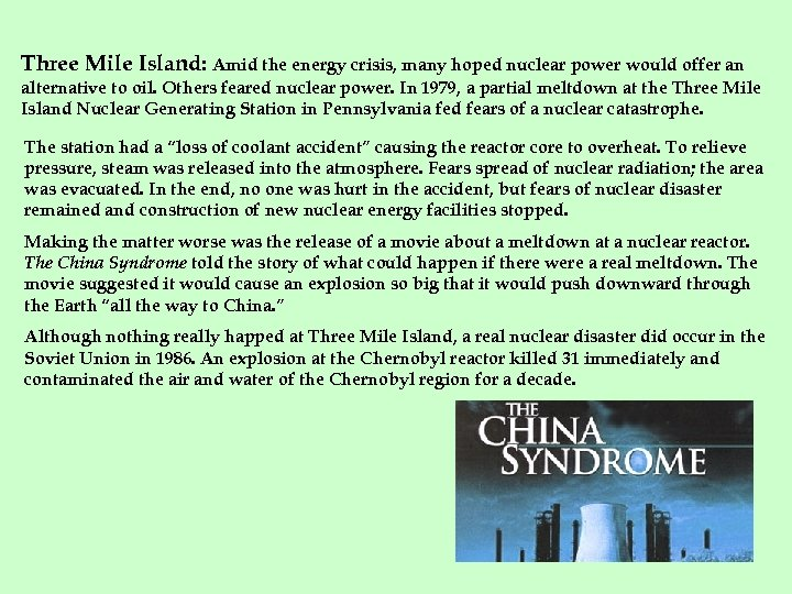 Three Mile Island: Amid the energy crisis, many hoped nuclear power would offer an