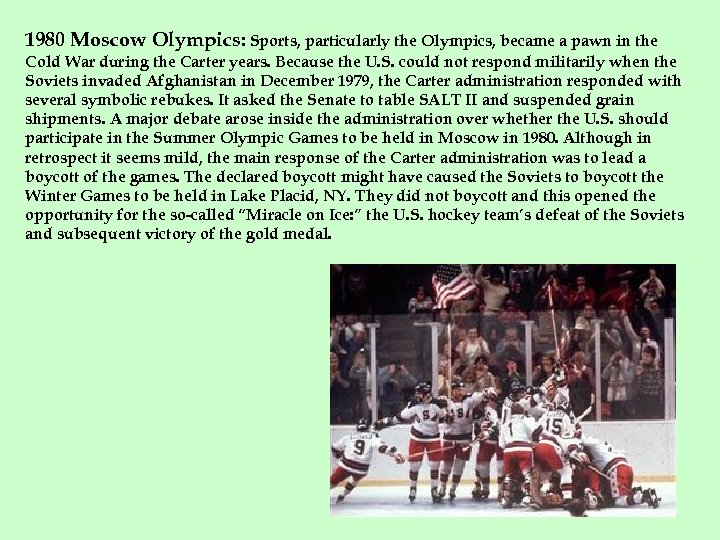 1980 Moscow Olympics: Sports, particularly the Olympics, became a pawn in the Cold War