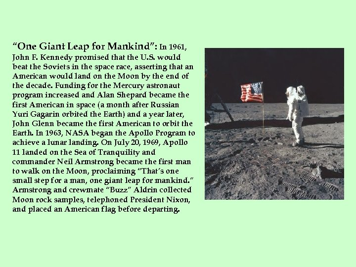 """""""One Giant Leap for Mankind"""": In 1961, John F. Kennedy promised that the U."""