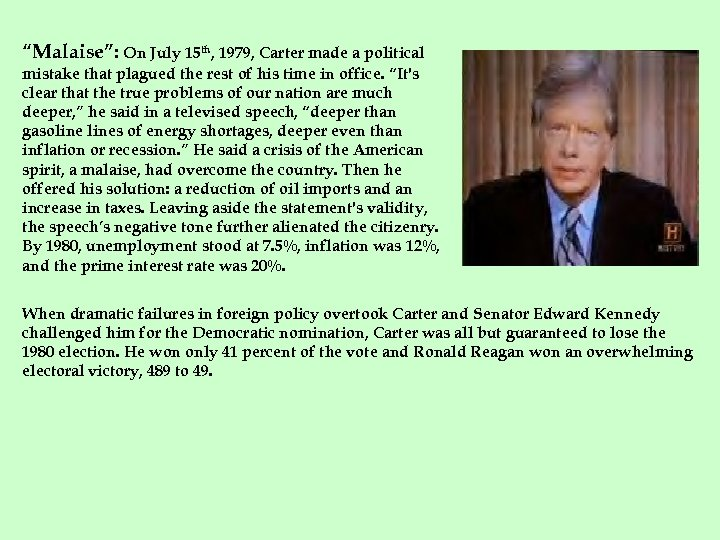 """""""Malaise"""": On July 15 th, 1979, Carter made a political mistake that plagued the"""