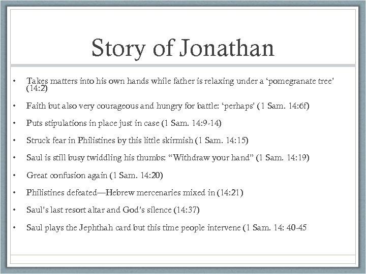 Story of Jonathan • Takes matters into his own hands while father is relaxing