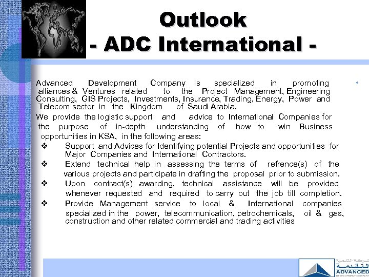 Outlook - ADC International Advanced Development Company is specialized in promoting alliances & Ventures