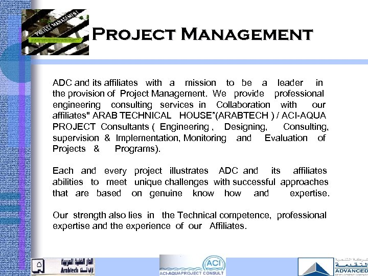 Project Management ADC and its affiliates with a mission to be a leader in