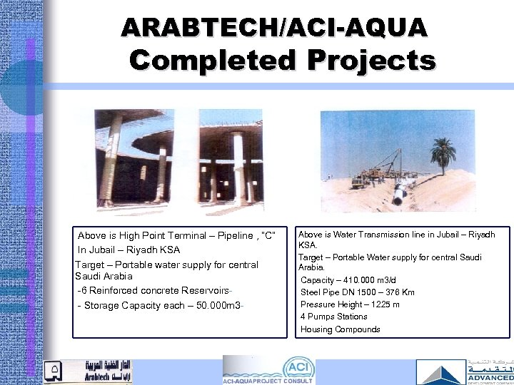 """ARABTECH/ACI-AQUA Completed Projects Above is High Point Terminal – Pipeline , """"C"""" In Jubail"""
