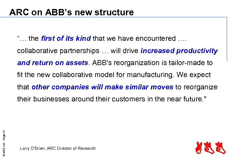 "ARC on ABB's new structure ""… the first of its kind that we have"