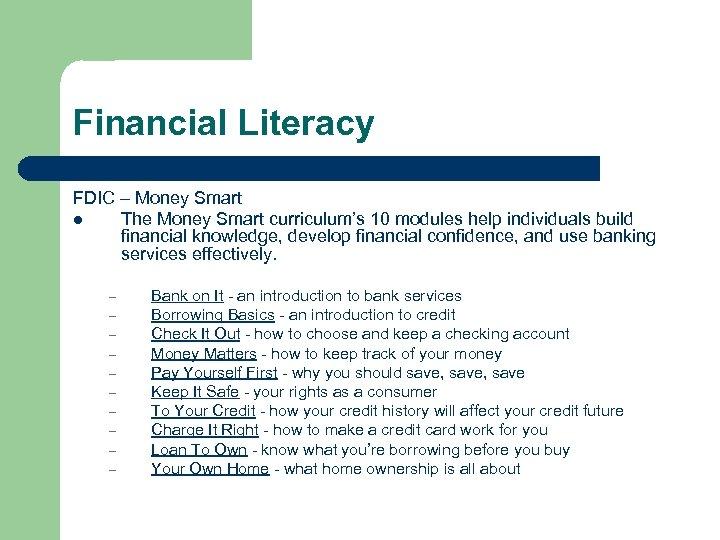 Financial Literacy FDIC – Money Smart l The Money Smart curriculum's 10 modules help