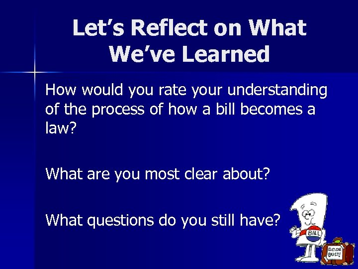 Let's Reflect on What We've Learned How would you rate your understanding of the