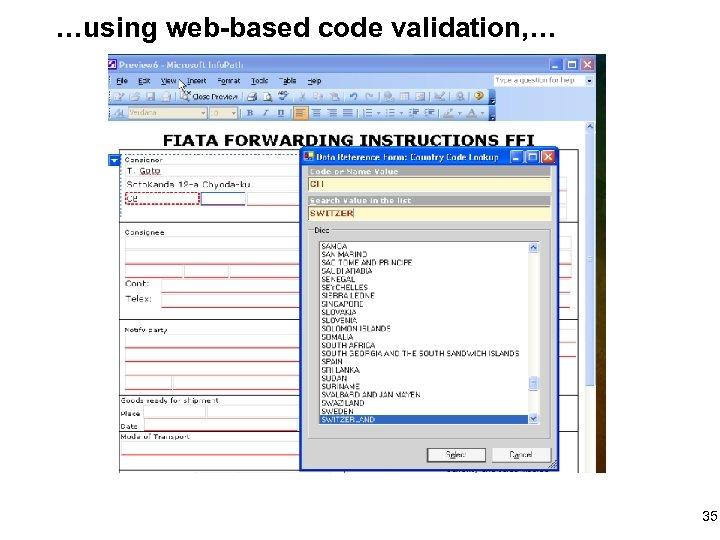…using web-based code validation, … 35