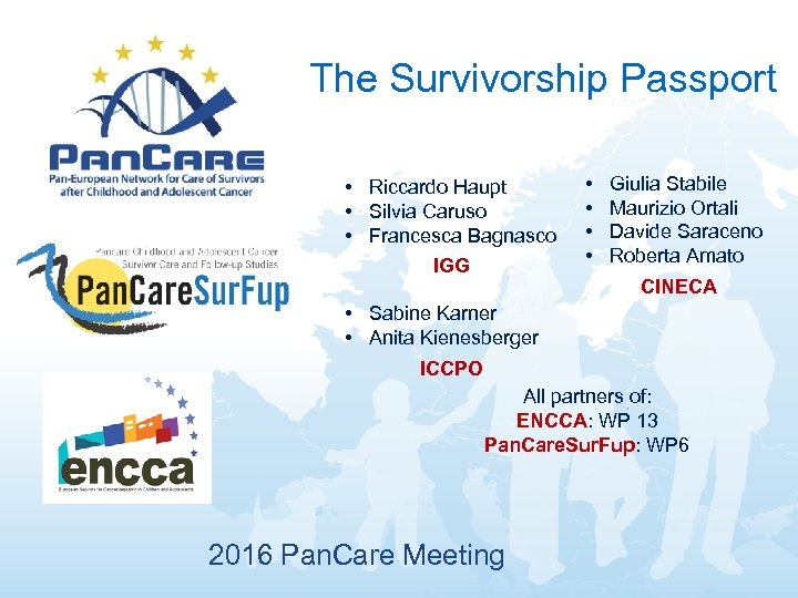 The Survivorship Passport • Riccardo Haupt • Silvia Caruso • Francesca Bagnasco IGG •