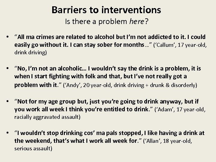 """Barriers to interventions Is there a problem here? • """"All ma crimes are related"""
