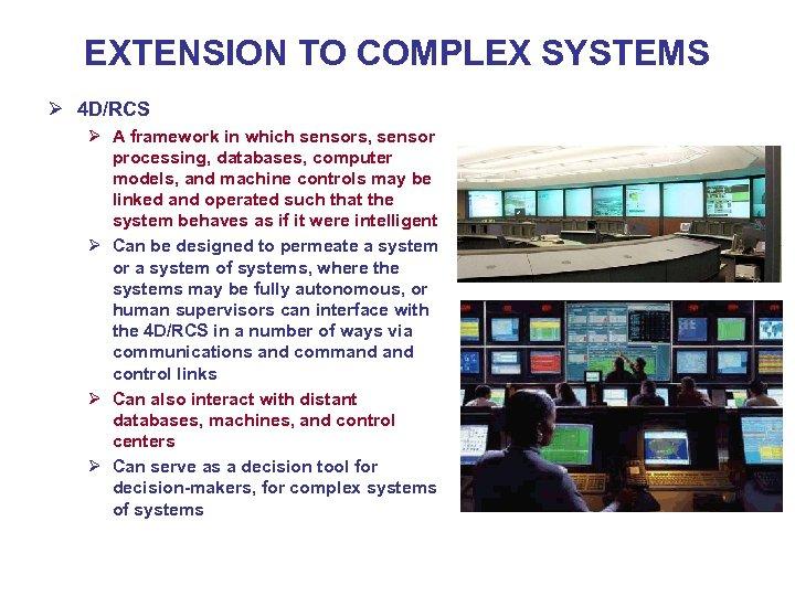 EXTENSION TO COMPLEX SYSTEMS Ø 4 D/RCS Ø A framework in which sensors, sensor