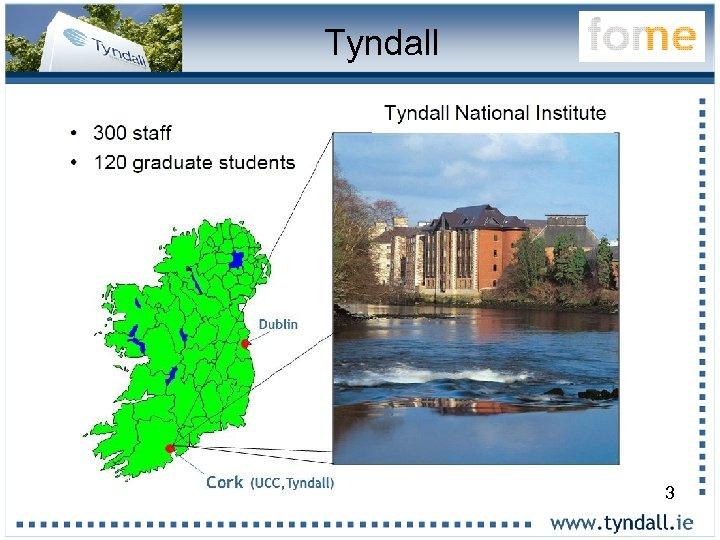 Tyndall 3