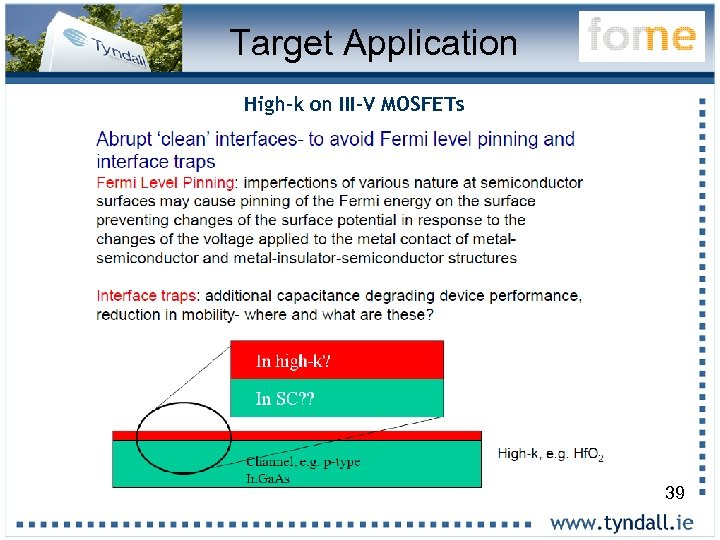 Target Application High-k on III-V MOSFETs 39